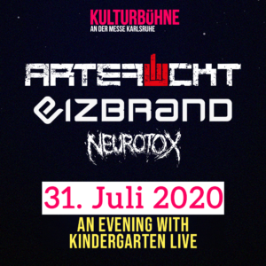 An Evening with Kindergarten Live: ARTEFUCKT, EIZBRAND, NEUROTOX