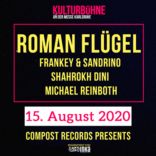 Compost Records presents Roman Flügel Frankey & Sandrino Shahrokh Dini - Compost / Blacklabel Michael Reinboth